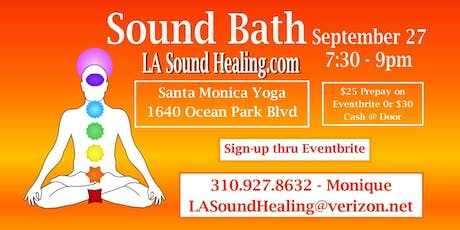 Sound Bath in Santa Monica - Last Fridays of the Month tickets