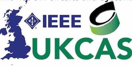 IEEE UKCAS 2019-School on Circuits and Systems for Wearable Devices tickets
