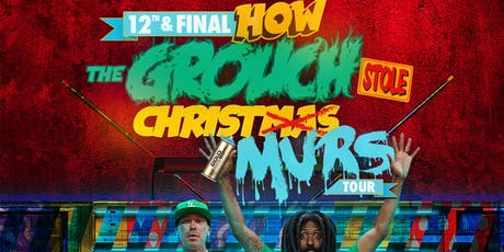 How The Grouch Stole Christmas feat. The Grouch with Special Guest Murs tickets
