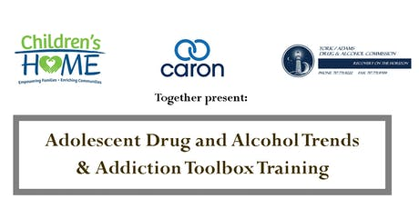Adolescent Drug and Alcohol Trends & Addiction Toolbox Training tickets