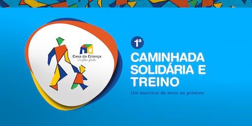 1ª Caminhada Solidária e Treino da Casa da Criança
