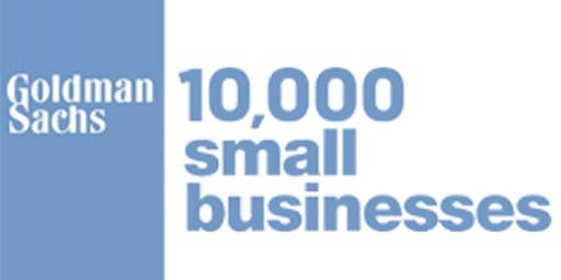 Goldman Sachs 10,000 Small Businesses – Information Session