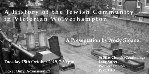 A History of the Jewish Community in Victorian Wolverhampton
