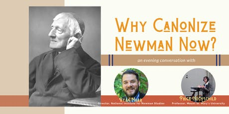 Why Canonize Newman Now? An Evening Conversation tickets