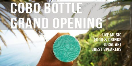 COBO BOTTLE GRAND OPENING tickets