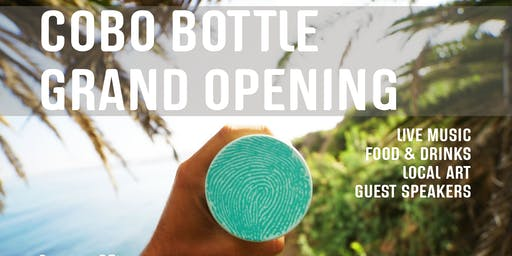 COBO BOTTLE GRAND OPENING