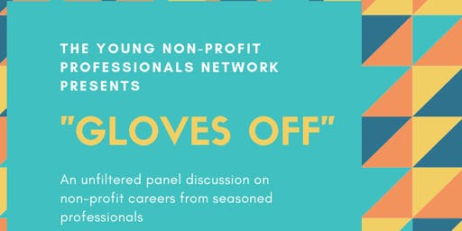 Gloves Off: An Unfiltered Discussion on Non-Profit Careers