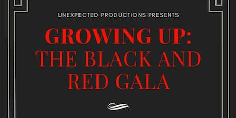 Growing UP: The Black and Red Gala 2019 tickets