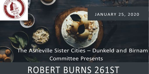 Robert Burns 261st Birthday Celebration Dinner