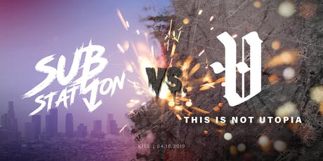 Substation VS. This Is Not Utopia // supp. Saviourself tickets