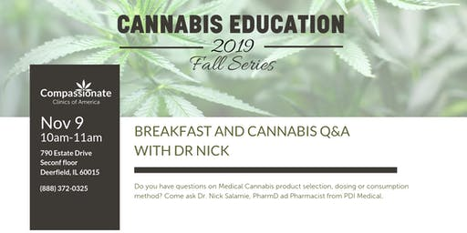 Breakfast and Cannabis Q&A with Dr. Nick