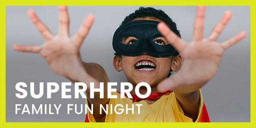 Superhero Family Fun Night