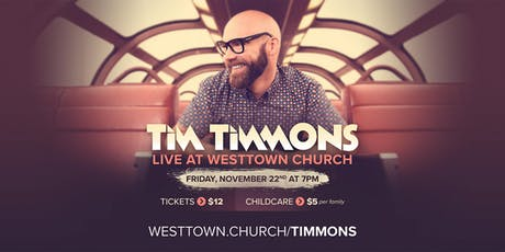 Tim Timmons In Concert: At Westtown Church in Tampa, FL tickets