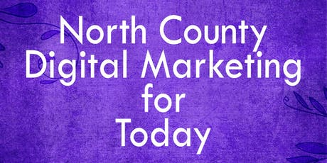 North County Digital Marketing for Today tickets