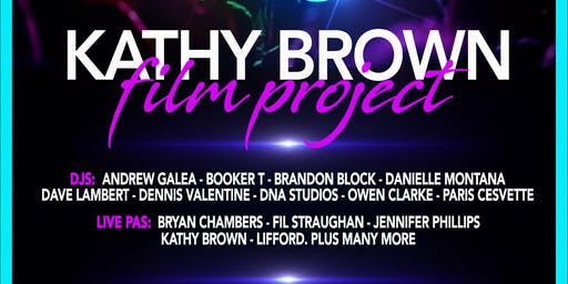 Kathy Brown Film Project - FREE ENTRY