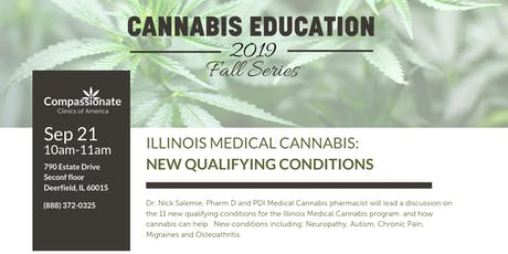 Illinois Medical Cannabis: New Qualifying Conditions  tickets