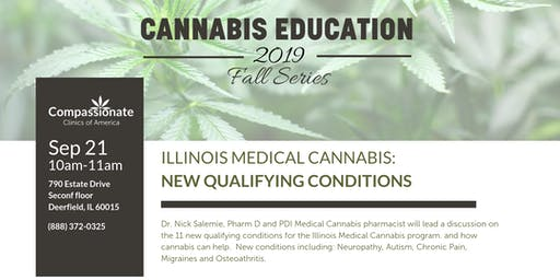 Illinois Medical Cannabis: New Qualifying Conditions