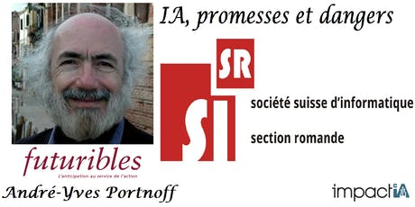 Futuribles: IA, promesses etdangers, avec André-Yves Portnoff billets