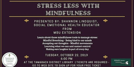 Stress Less with Mindfulness tickets