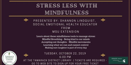 Stress Less with Mindfulness
