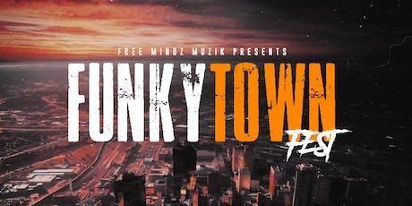 FUNKYTOWN FEST tickets