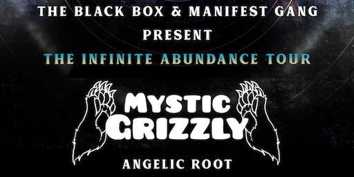 Mystic Grizzly 'The Infinite Abundance Tour'