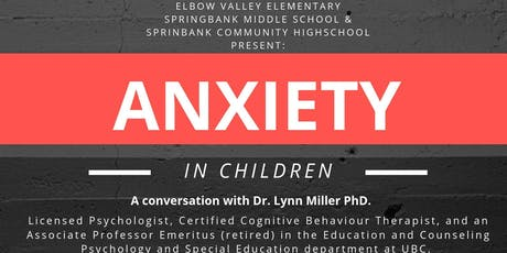 Experiencing ANXIETY in Childhood - A conversation with Dr. Lynn Miller tickets