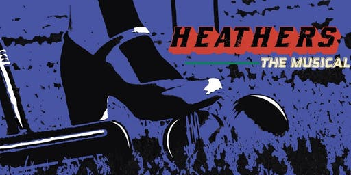 Heathers Presented by The Penn State Thespian Society