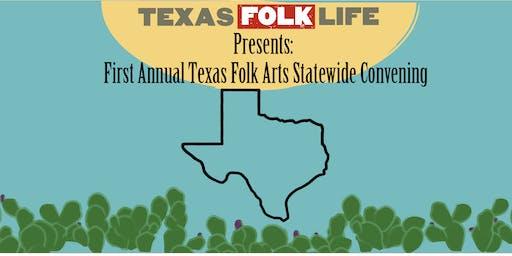 First Annual Texas Folk Arts Statewide Convening Evening Program