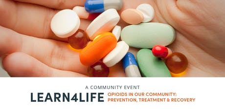 Opioids in our Community: Prevention, Treatment & Recovery tickets
