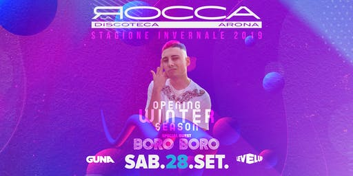 Boro Boro @ Discoteca La Rocca
