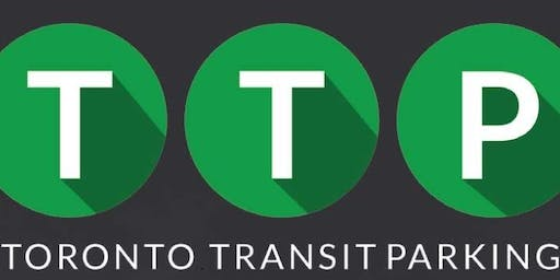 Toronto Transit Parking Workshop & Presentation September 24, 2019