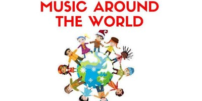 Music Around The World Concert