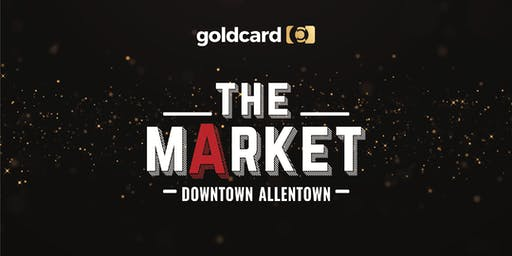 Gold Card Preview Event @ the Downtown Allentown Market