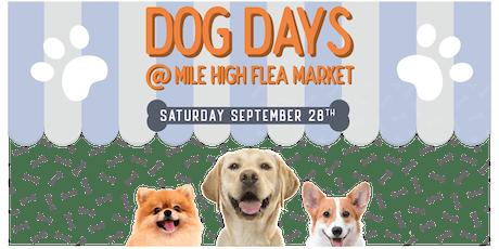 Dog Days at Mile High Flea Market tickets