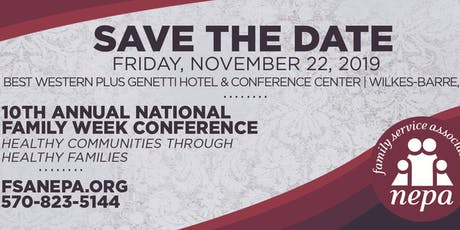National Family Week: 10th Annual Educational Conference tickets