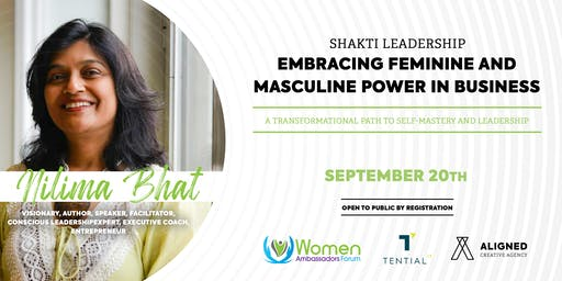 Shakti Leadership: Leveraging Feminine & Masculine Power in Business