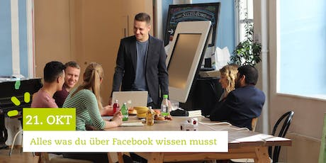Facebook Marketing Seminar - Alles was du über Facebook wissen musst | 21.10.19 Tickets