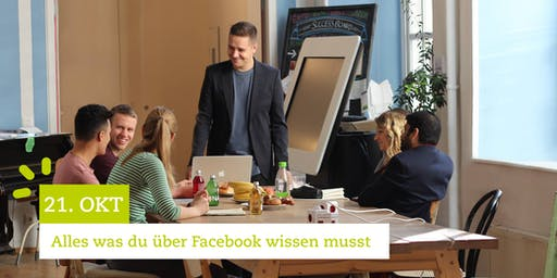 Facebook Marketing Seminar - Alles was du über Facebook wissen musst | 21.10.19