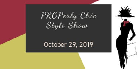 PROPerly Chic Style Show tickets