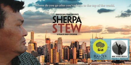 Sherpa Stew Documentary Fundraiser for RAICES and Make Others Greater tickets