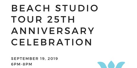 Beach Studio Tour 25th Anniversary Celebration! tickets