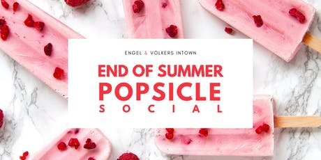 END OF SUMMER POPSICLE SOCIAL tickets