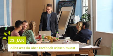 Facebook Marketing Seminar - Alles was du über Facebook wissen musst | 23.1.20 Tickets