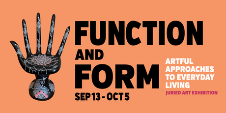 Function and Form, Artful Approaches to Everyday Living tickets