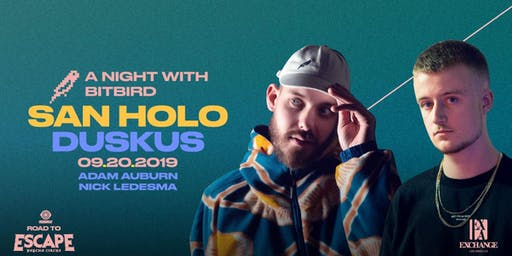San Holo w/ Duskus: A Night With Bitbird