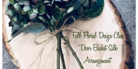 FALL FLORAL - SILK FLORAL DOOR BASKET tickets