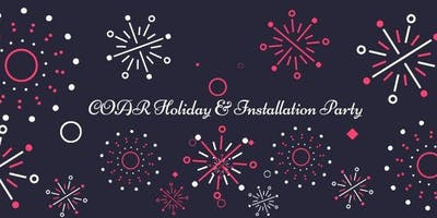 COAR Holiday & Installation Party