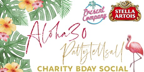 PattyTellsAll 30th Birthday Charity Social tickets
