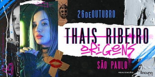 Thais Ribeiro - Origens